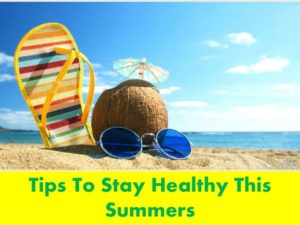 Tips to stay healthy this summer